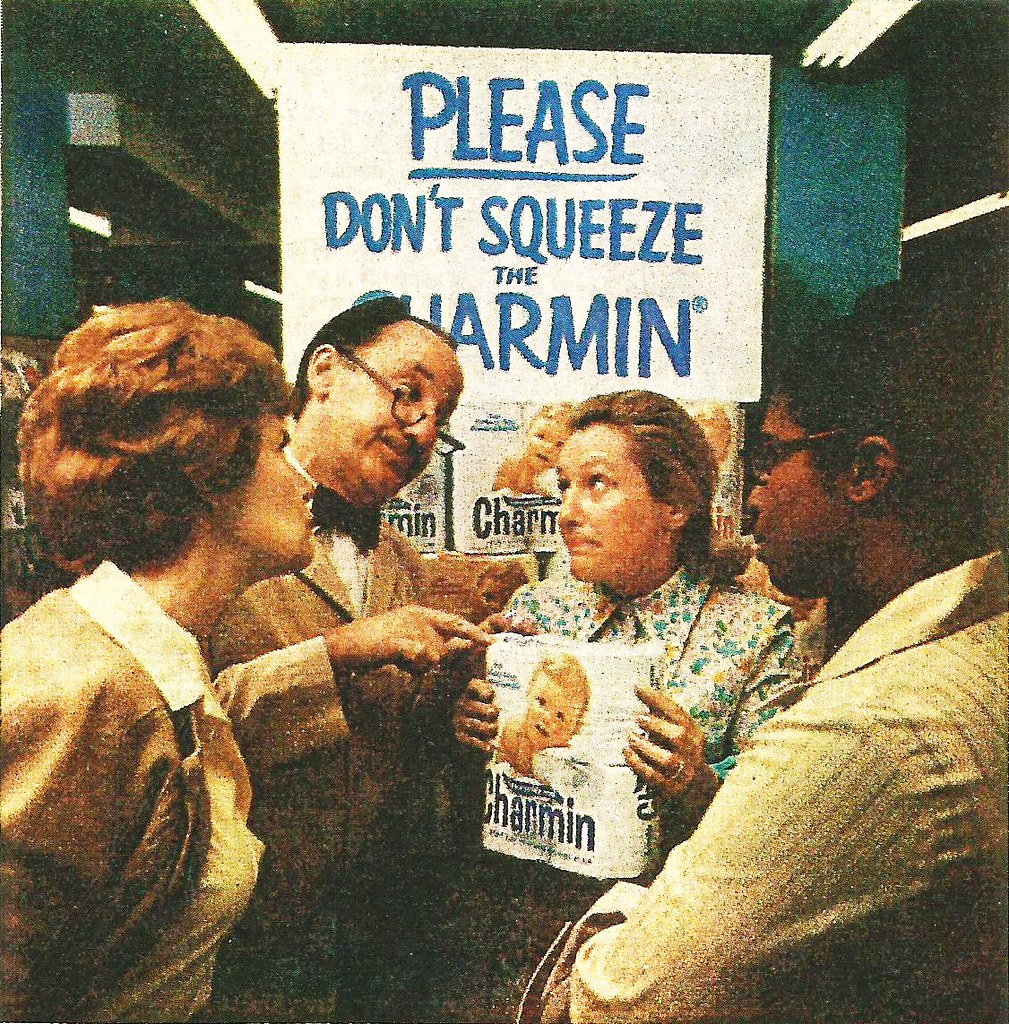 Please Don't Squeeze the Charmin!